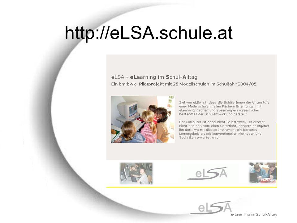 e-Learning im Schul-Alltag http://eLSA.schule.at