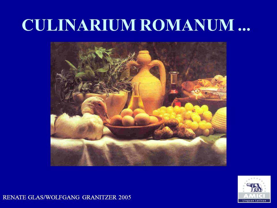 CULINARIUM ROMANUM... RENATE GLAS/WOLFGANG GRANITZER 2005