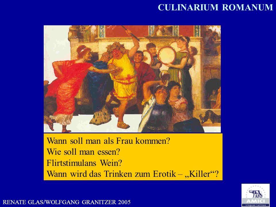 RENATE GLAS/WOLFGANG GRANITZER 2005 Wann soll man als Frau kommen? Wie soll man essen? Flirtstimulans Wein? Wann wird das Trinken zum Erotik – Killer?