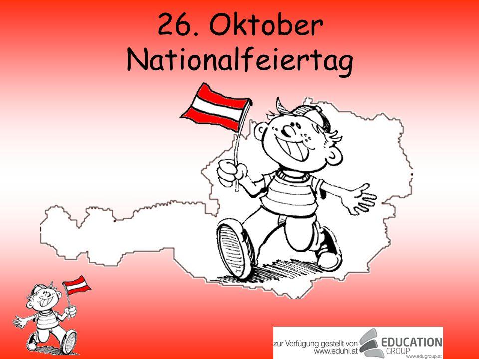 26. Oktober Nationalfeiertag
