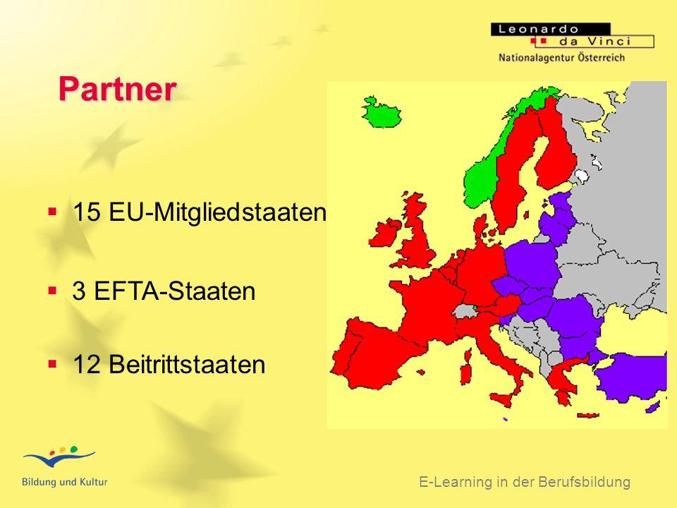 BSO 31.03.2003 Partner E-Learning in der Berufsbildung 15 EU-Mitgliedstaaten 3 EFTA-Staaten 12 Beitrittstaaten