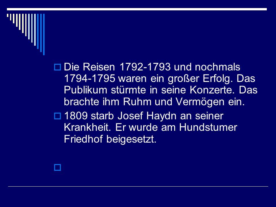Josef Haydn wurde in Rohrau/Niederösterreich geboren. Wie er fünf oder sechs Jahre alt war wurde er nach Hainburg an der Donau zu seinen Verwandten ge