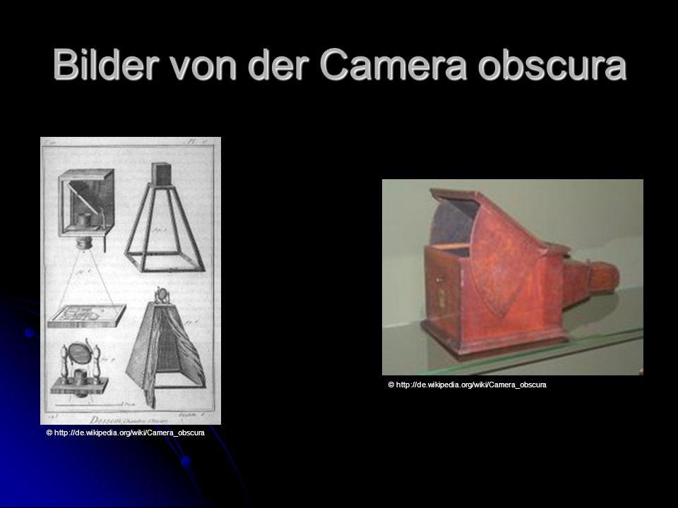 Bilder von der Camera obscura © http://de.wikipedia.org/wiki/Camera_obscura