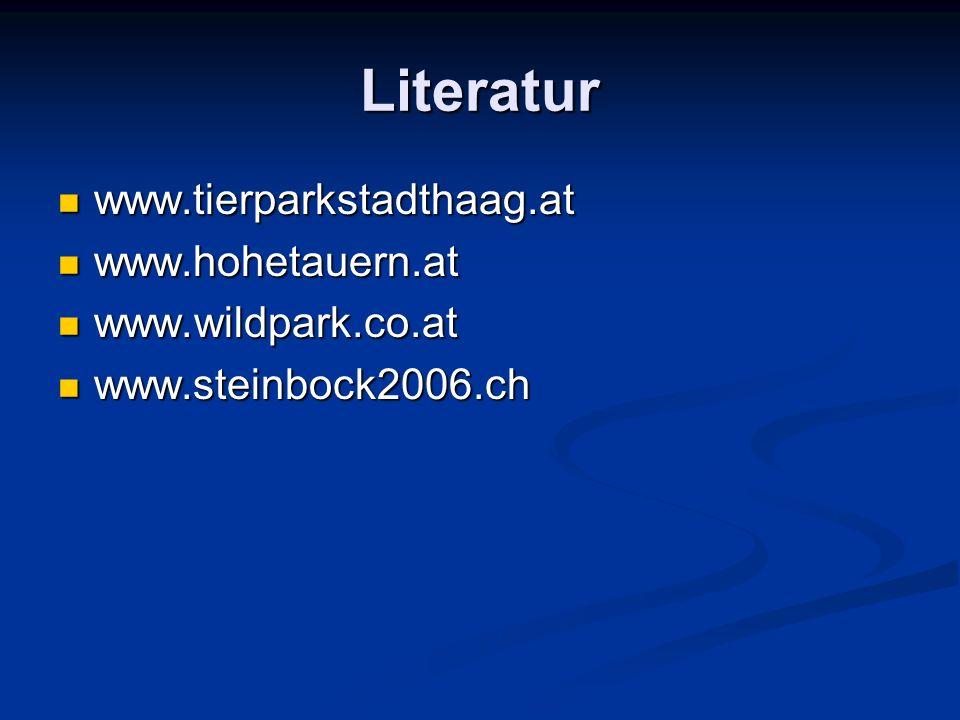 Literatur www.tierparkstadthaag.at www.tierparkstadthaag.at www.hohetauern.at www.hohetauern.at www.wildpark.co.at www.wildpark.co.at www.steinbock200