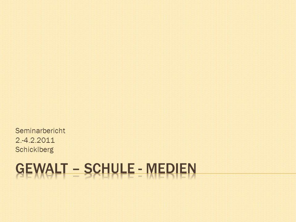 Seminarbericht 2.-4.2.2011 Schicklberg