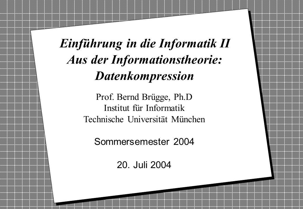 Copyright 2004 Bernd Brügge Einführung in die Informatik II TUM Sommersemester 2004 22 A 10 1 0 20 0 1 0 T 4 C 2 G 4 6 1 0 10 Decodierung mit Codebaum v Um aus einem Code ein Element zu decodieren, durchläuft man den Codebaum von der Wurzel des Codebaums aus: 110 C falls der aktuelle Knoten Unterknoten hat, wird die Kante durchlaufen, deren Markierung dem zuletzt gelesenen Codezeichen entspricht.