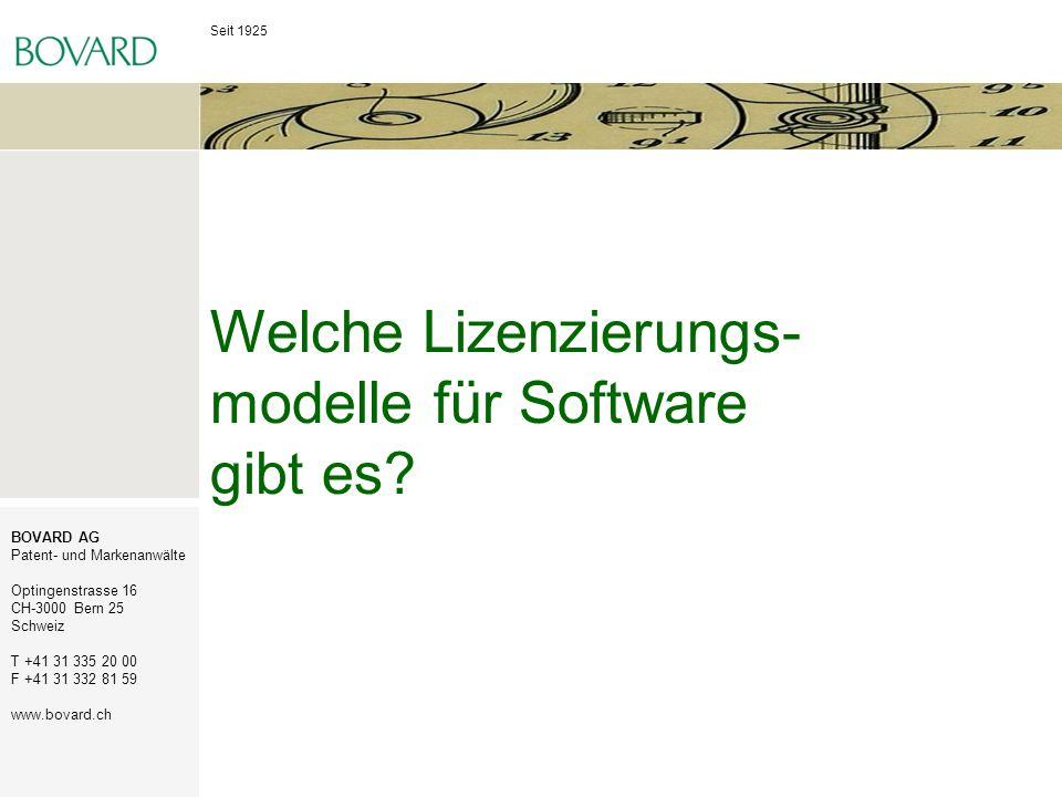 Seit 1925 BOVARD AG Patent- und Markenanwälte Optingenstrasse 16 CH-3000 Bern 25 Schweiz T +41 31 335 20 00 F +41 31 332 81 59 www.bovard.ch Welche Li