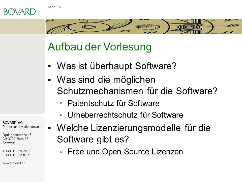 Seit 1925 BOVARD AG Patent- und Markenanwälte Optingenstrasse 16 CH-3000 Bern 25 Schweiz T +41 31 335 20 00 F +41 31 332 81 59 www.bovard.ch Duales Lizenzsystem Dieselbe Software unter verschiedenen Lizenzen angeboten, beispielsweise: Eine FLOSS-Lizenz (z.B.