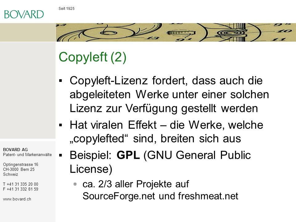 Seit 1925 BOVARD AG Patent- und Markenanwälte Optingenstrasse 16 CH-3000 Bern 25 Schweiz T +41 31 335 20 00 F +41 31 332 81 59 www.bovard.ch Copyleft