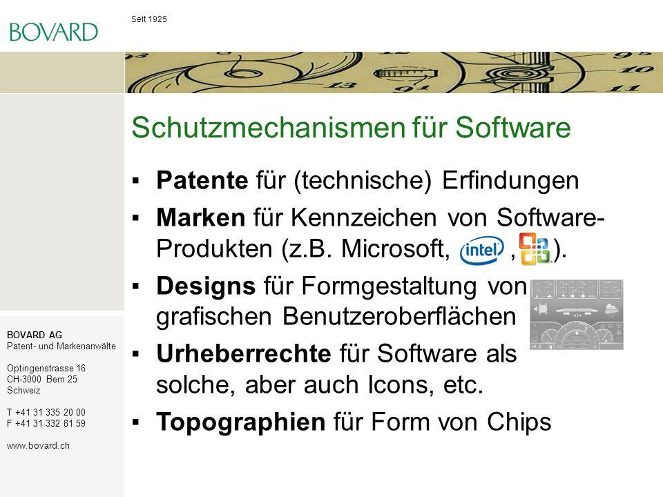 Seit 1925 BOVARD AG Patent- und Markenanwälte Optingenstrasse 16 CH-3000 Bern 25 Schweiz T +41 31 335 20 00 F +41 31 332 81 59 www.bovard.ch Patentschutz