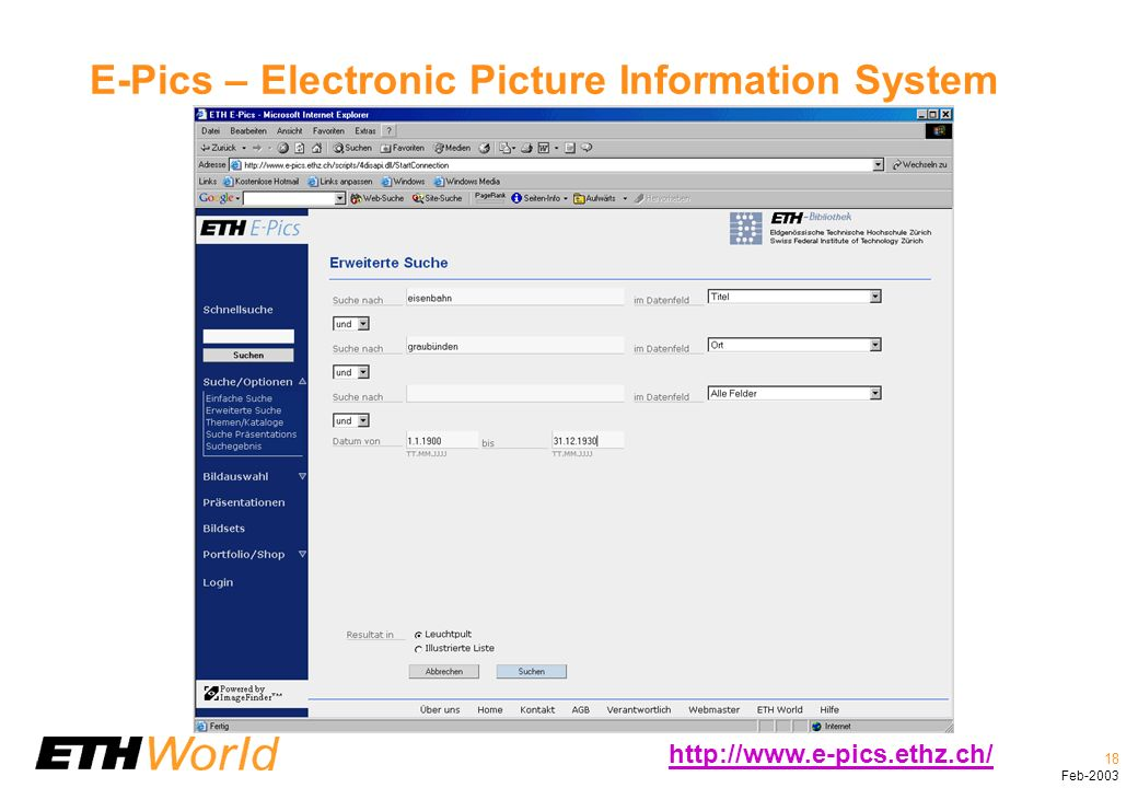 18 Feb-2003 E-Pics – Electronic Picture Information System http://www.e-pics.ethz.ch/