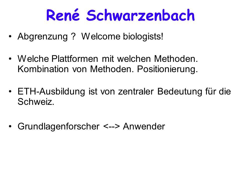 René Schwarzenbach Abgrenzung . Welcome biologists.