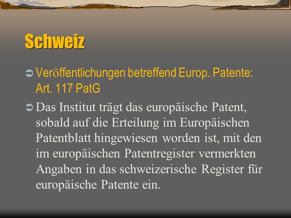 Schweiz Ver ö ffentlichungen betreffend Europ. Patente: Art.