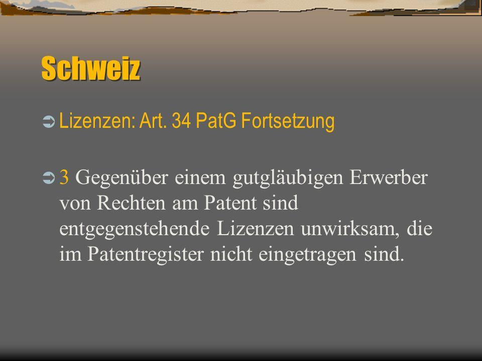 Schweiz Ver ö ffentlichungen: Art.61 PatG Das Institut veröffentlicht: 1.