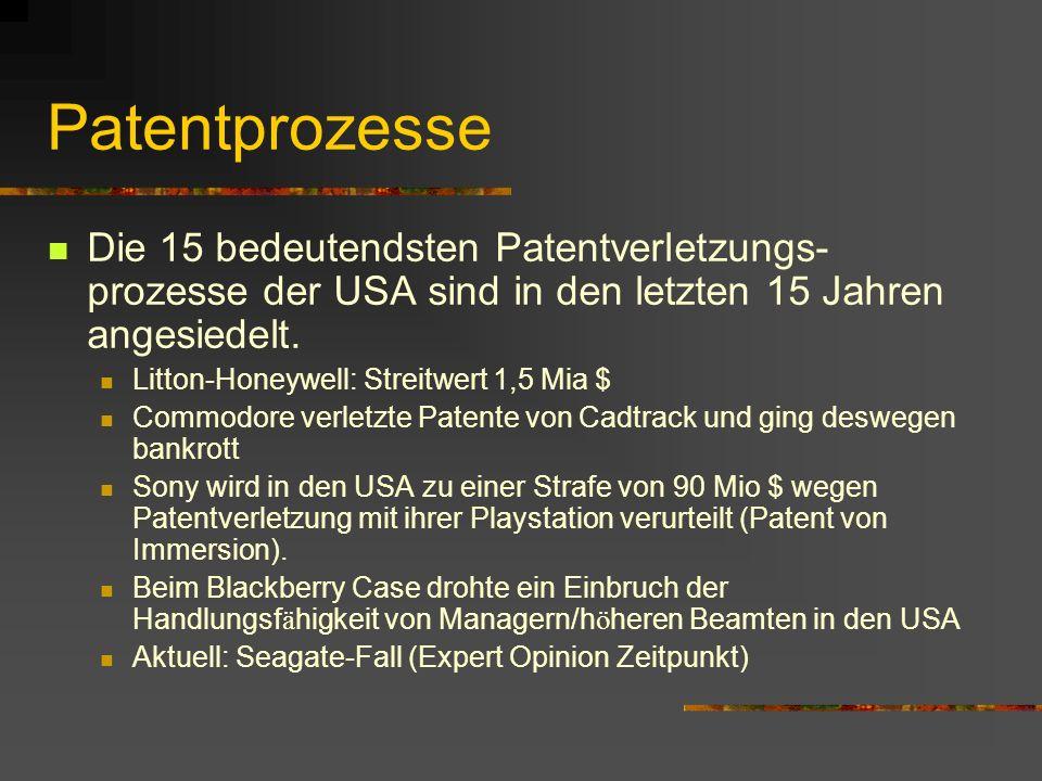 Patentprozesse Die 15 bedeutendsten Patentverletzungs- prozesse der USA sind in den letzten 15 Jahren angesiedelt.