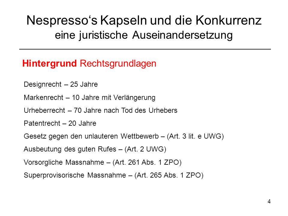 5 Nespressos Kapseln und die Konkurrenz eine juristische Auseinandersetzung Der Rechtsstreit 06.01.11 Nespresso reicht Klage gegen Denner bei Handelsgericht (HG) St.