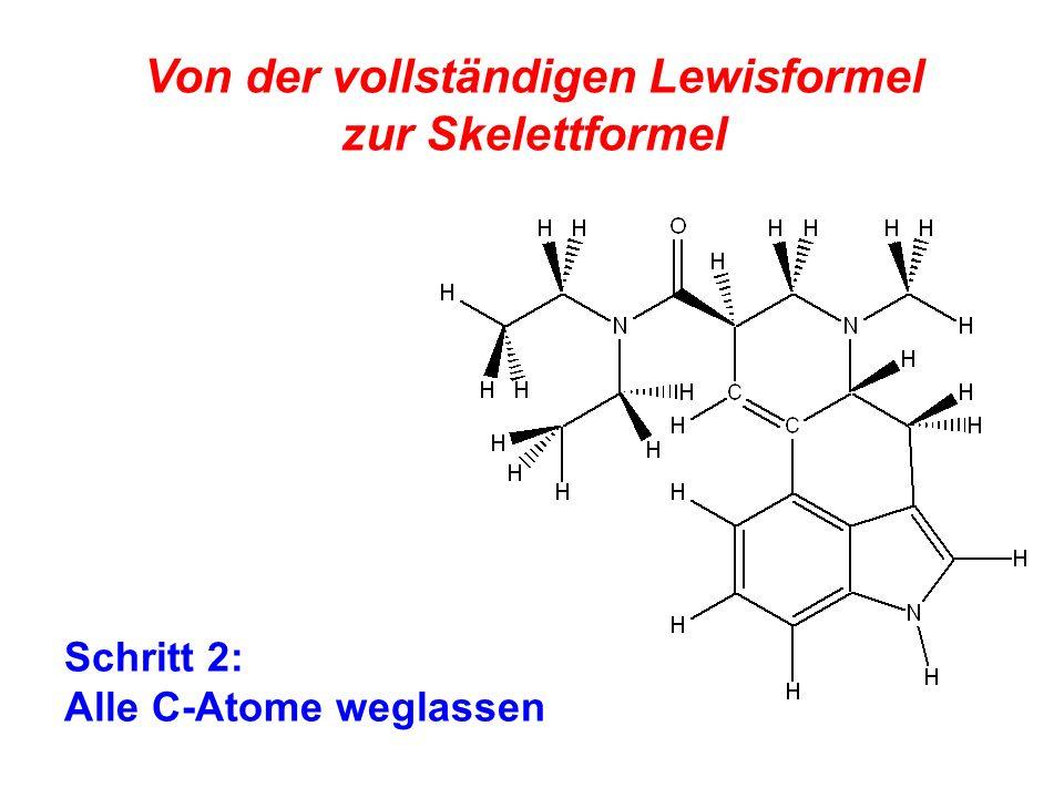 Von der vollständigen Lewisformel zur Skelettformel Schritt 2: Alle C-Atome weglassen