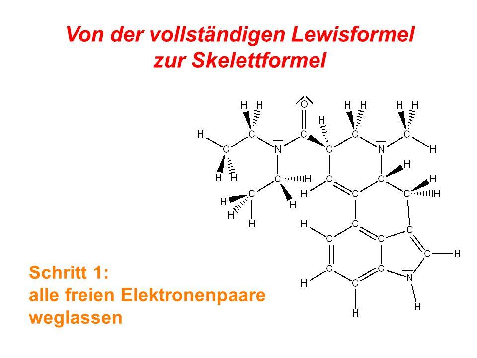 Von der vollständigen Lewisformel zur Skelettformel Schritt 3: wenn möglich, Verzicht auf räumliche Darstellung