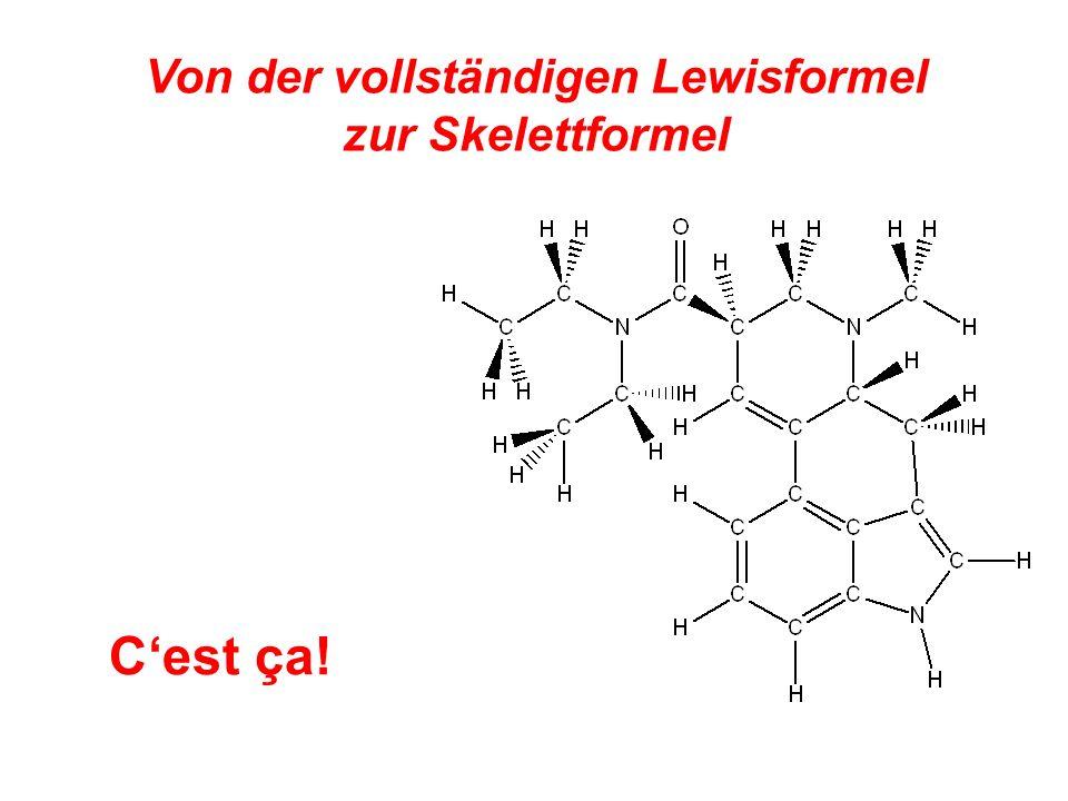Von der vollständigen Lewisformel zur Skelettformel Cest ça!