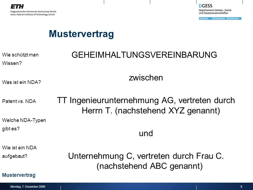 GEHEIMHALTUNGSVEREINBARUNG zwischen TT Ingenieurunternehmung AG, vertreten durch Herrn T. (nachstehend XYZ genannt) und Unternehmung C, vertreten durc