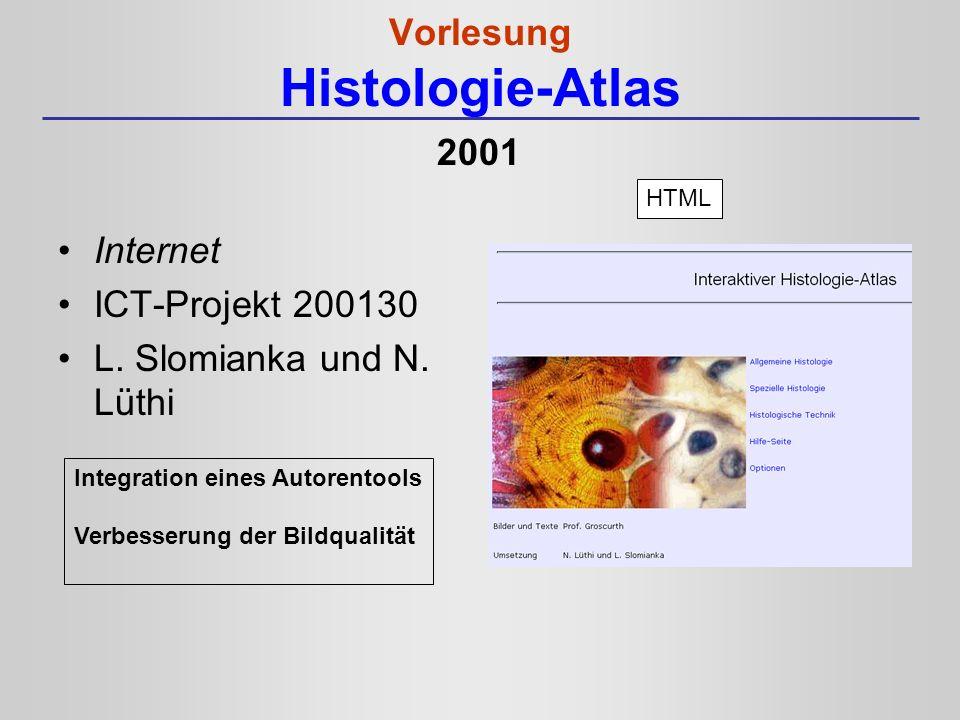 Vorlesung Histologie-Atlas CD-ROM L.Slomianka und N.