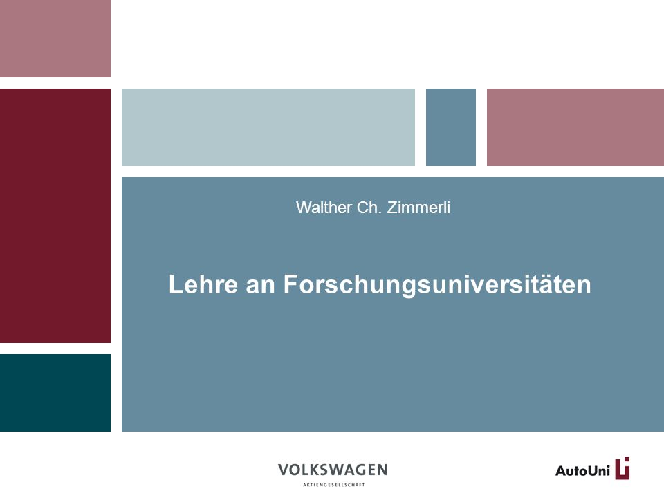 Walther Ch. Zimmerli Lehre an Forschungsuniversitäten