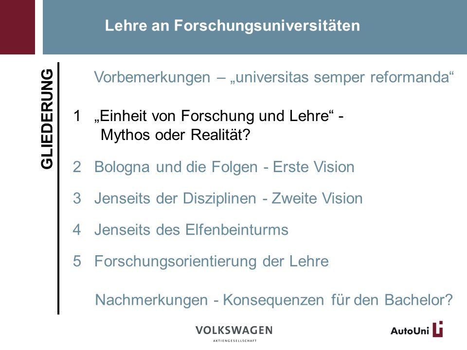Einheit von Forschung und Lehre - Mythos oder Realität.
