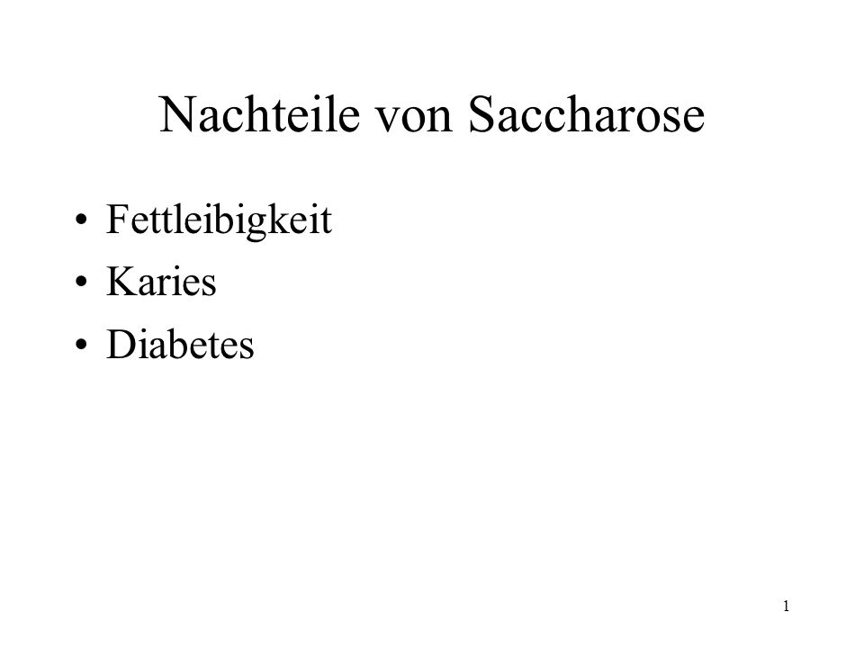 1 Nachteile von Saccharose Fettleibigkeit Karies Diabetes