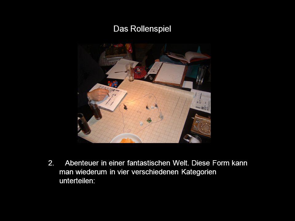 Das Rollenspiel Pen&Paper (Tischrollenspiel)