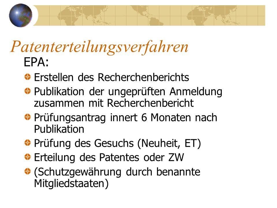 Patenterteilungsverfahren EPA: Erstellen des Recherchenberichts Publikation der ungeprüften Anmeldung zusammen mit Recherchenbericht Prüfungsantrag in