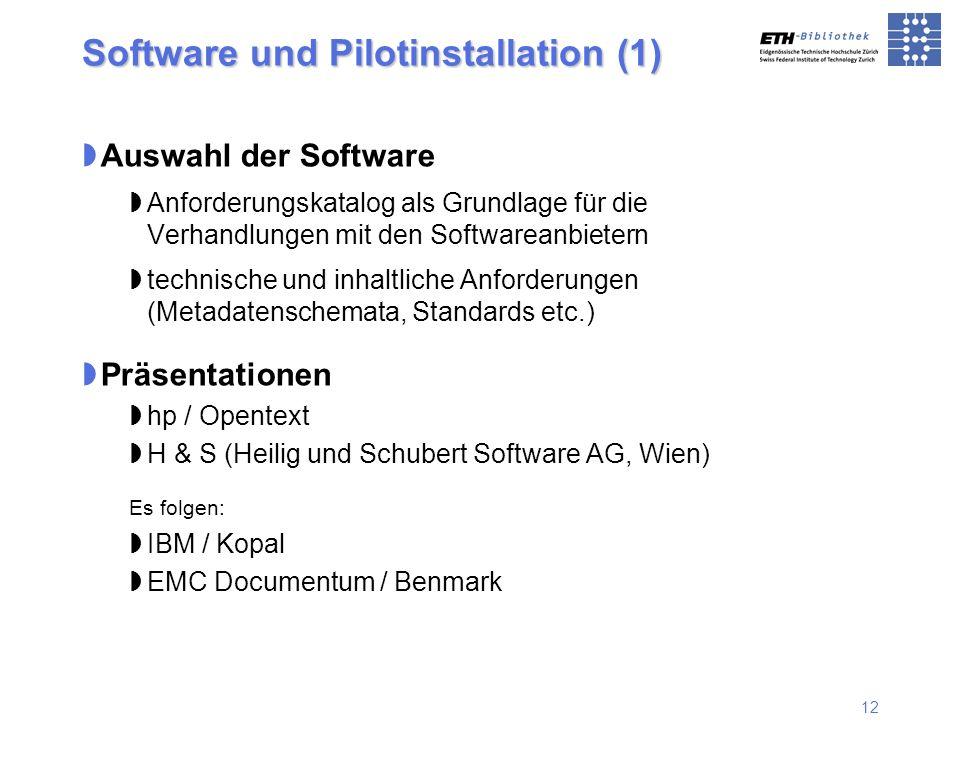 12 Auswahl der Software Anforderungskatalog als Grundlage für die Verhandlungen mit den Softwareanbietern technische und inhaltliche Anforderungen (Me
