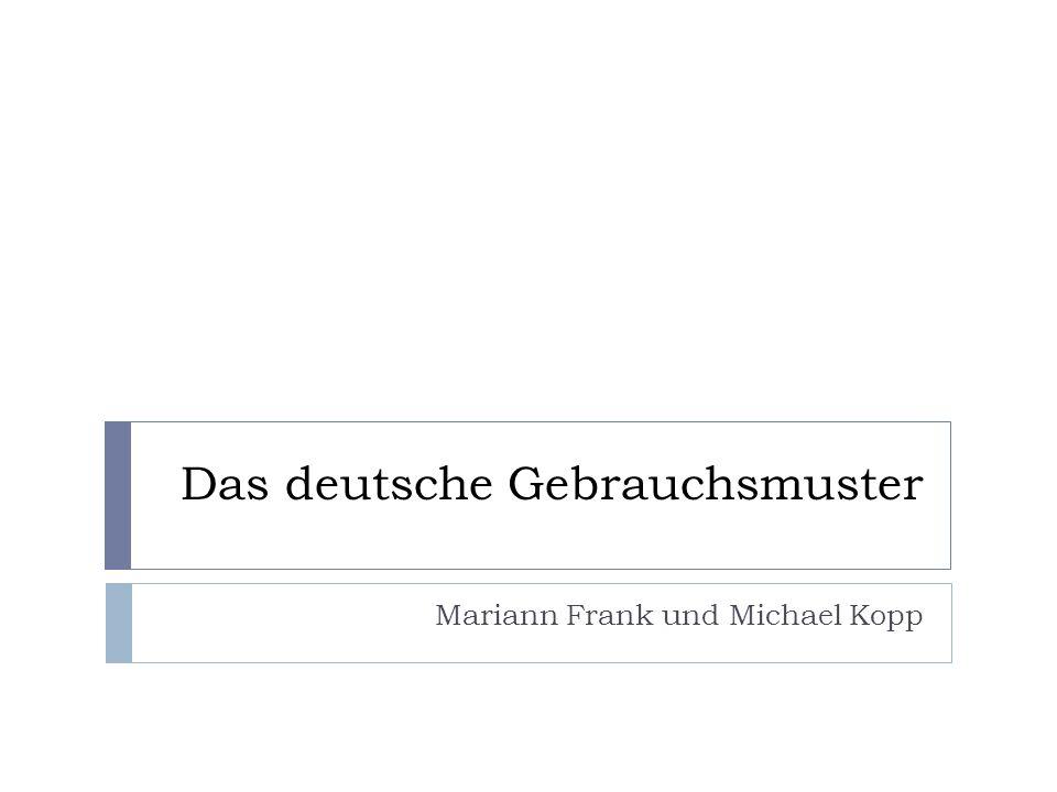 Das deutsche Gebrauchsmuster Mariann Frank und Michael Kopp