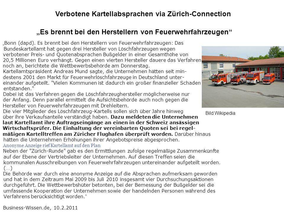 Bonn (dapd). Es brennt bei den Herstellern von Feuerwehrfahrzeugen: Das Bundeskartellamt hat gegen drei Hersteller von L ö schfahrzeugen wegen verbote