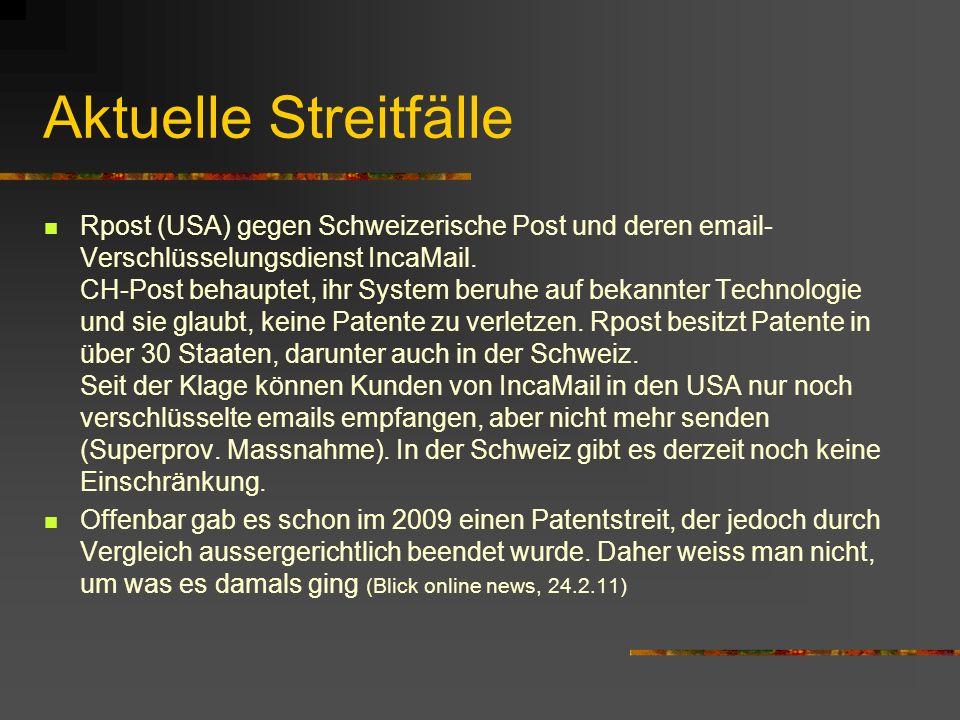 Aktuelle Streitfälle Rpost (USA) gegen Schweizerische Post und deren email- Verschlüsselungsdienst IncaMail.