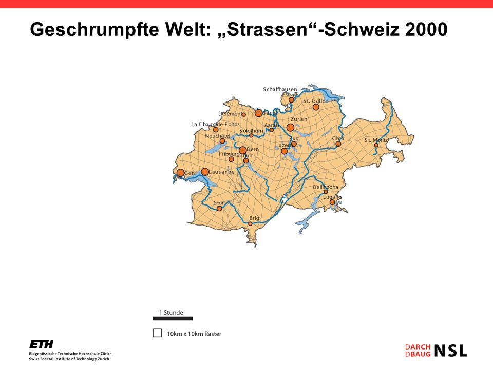 Geschrumpfte Welt: Strassen-Schweiz 2000