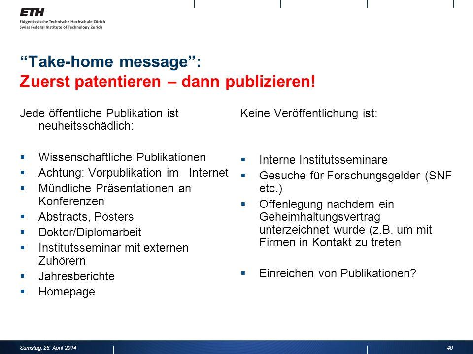Take-home message: Zuerst patentieren – dann publizieren.