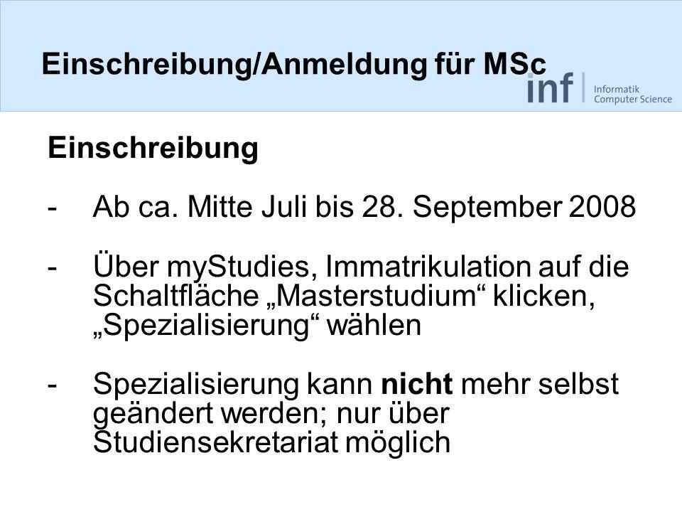 Einschreibung/Anmeldung für MSc Einschreibung -Ab ca.
