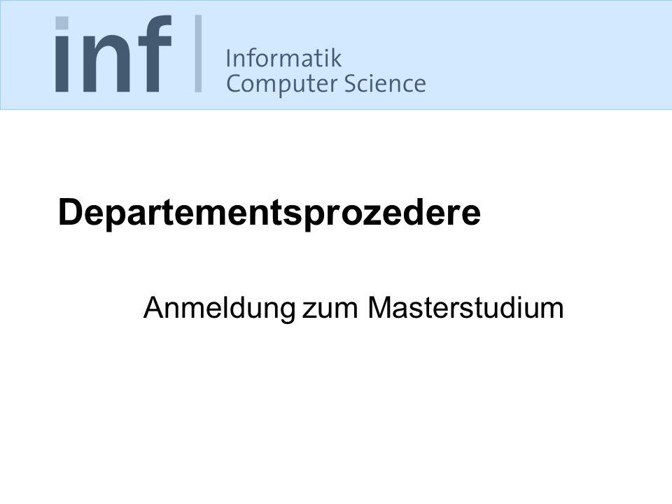 Departementsprozedere Anmeldung zum Masterstudium