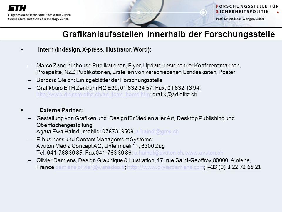 Grafikanlaufsstellen innerhalb der Forschungsstelle Intern (Indesign, X-press, Illustrator, Word): –Marco Zanoli: Inhouse Publikationen, Flyer, Update