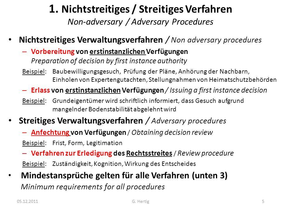 1. Nichtstreitiges / Streitiges Verfahren Non-adversary / Adversary Procedures Nichtstreitiges Verwaltungsverfahren / Non adversary procedures – Vorbe