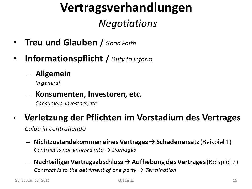 Vertragsverhandlungen Negotiations Treu und Glauben / Good Faith Informationspflicht / Duty to inform – Allgemein In general – Konsumenten, Investoren, etc.