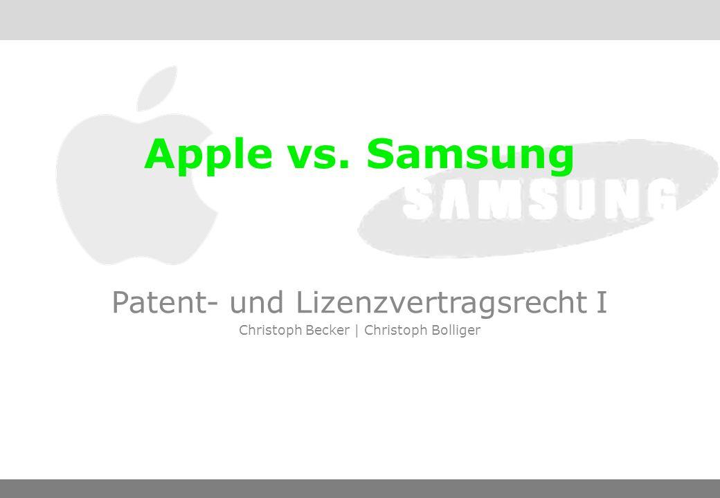 10.10.2011, ch.becker ch.bolligerPatent- und Lizenzvertragsrecht1 Inhalt -Der Fall -Prozessverlauf -Reaktion von Samsung -Wie weiter?