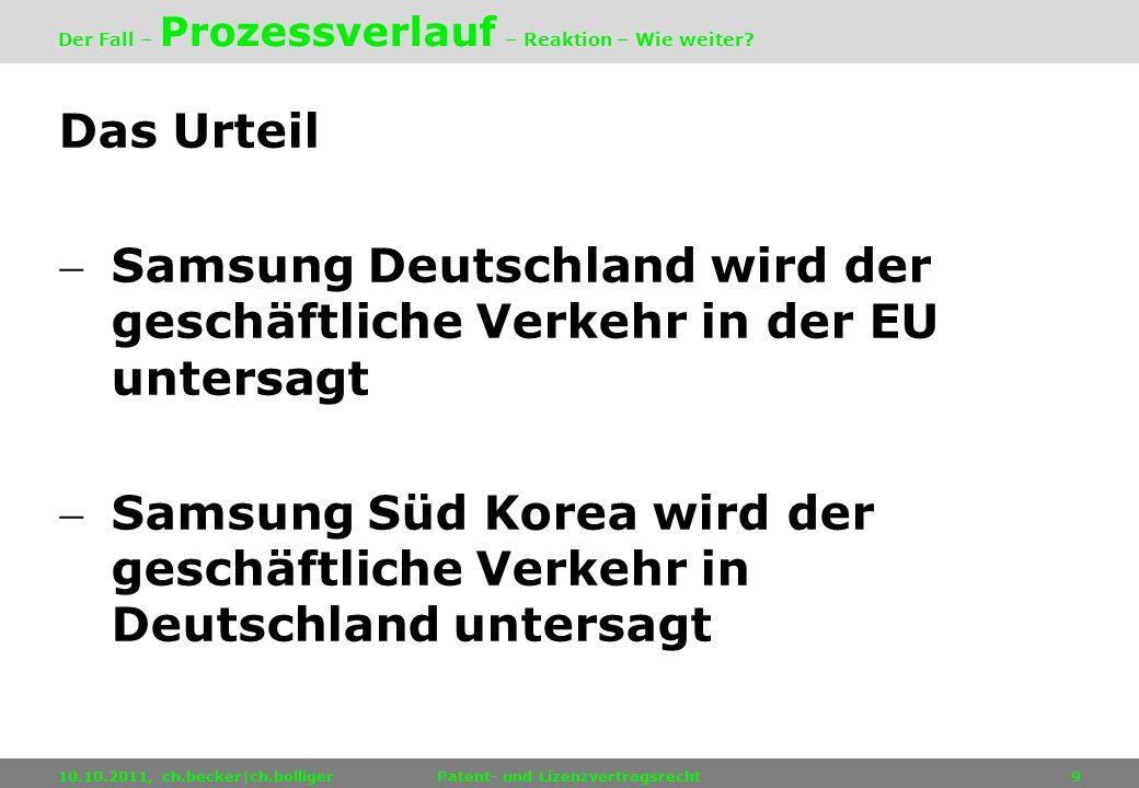Das Urteil Samsung Deutschland wird der geschäftliche Verkehr in der EU untersagt Samsung Süd Korea wird der geschäftliche Verkehr in Deutschland unte