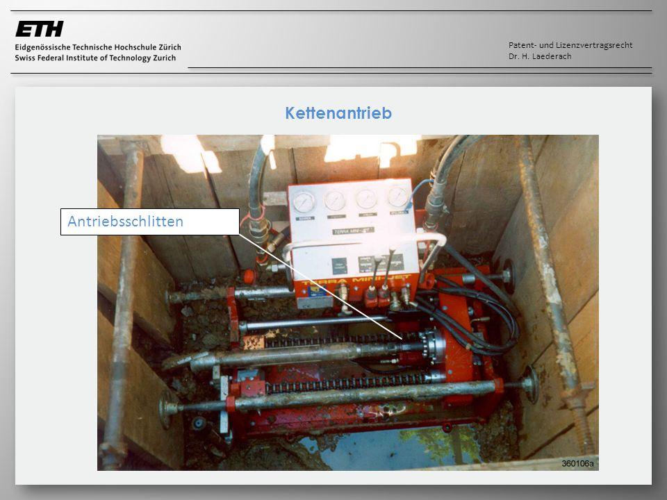 Patent- und Lizenzvertragsrecht Dr. H. Laederach Kettenantrieb Antriebsschlitten