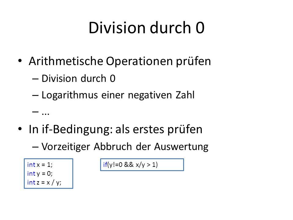 Division durch 0 Arithmetische Operationen prüfen – Division durch 0 – Logarithmus einer negativen Zahl –...