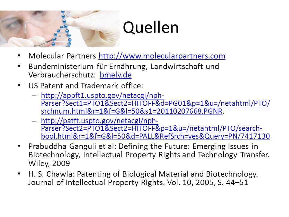 Quellen Molecular Partners http://www.molecularpartners.comhttp://www.molecularpartners.com Bundeministerium für Ernährung, Landwirtschaft und Verbrau