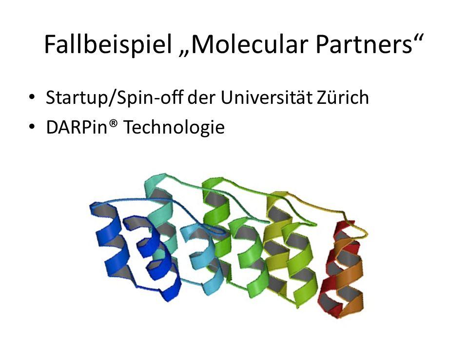 Fallbeispiel Molecular Partners Startup/Spin-off der Universität Zürich DARPin® Technologie