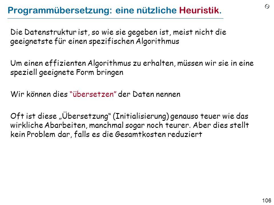 106 Programmübersetzung: eine nützliche Heuristik.