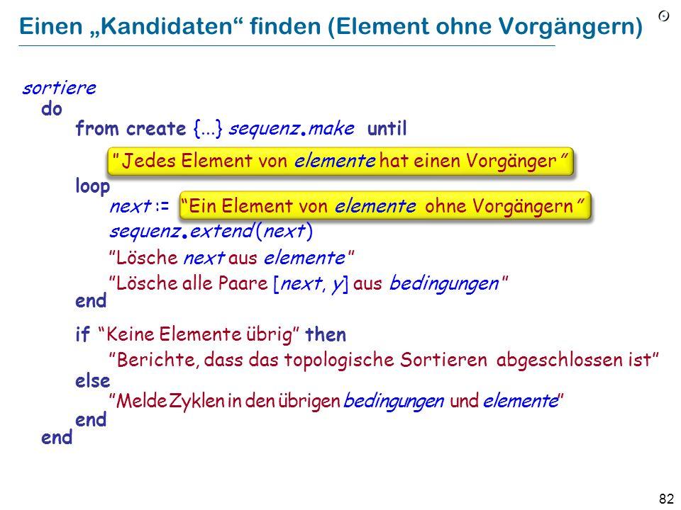 82 Einen Kandidaten finden (Element ohne Vorgängern) sortiere do from create {...} sequenz.