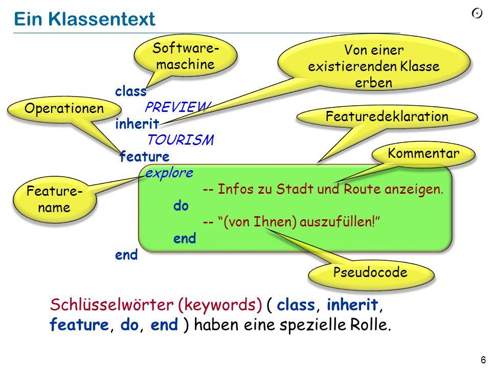 7 Zauberei.Die Klasse TOURISM ist ein Teil der unterstützenden Software.
